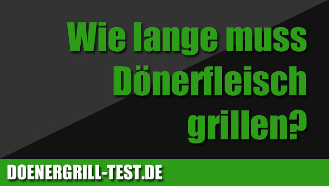 wie lange muss d nerfleisch grillen d nergrill test. Black Bedroom Furniture Sets. Home Design Ideas